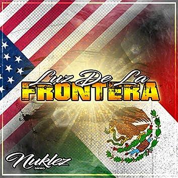 Luz De La Frontera