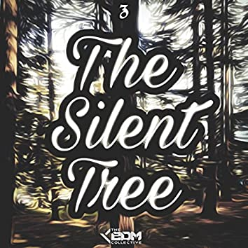 The Silent Tree