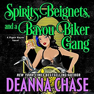Spirits, Beignets, and a Bayou Biker Gang     Pyper Rayne, Book 3              By:                                                                                                                                 Deanna Chase                               Narrated by:                                                                                                                                 Gabra Zackman                      Length: 5 hrs and 44 mins     85 ratings     Overall 4.7