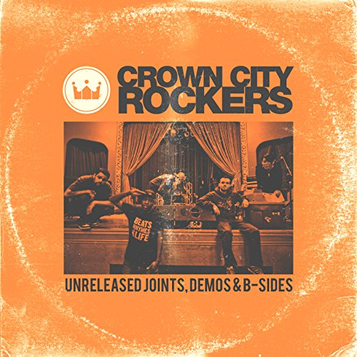 Crown City Rockers - Unreleased Joints, Demos & B-Sides