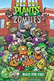 Plants vs. Zombies Volume 3: Bully For You