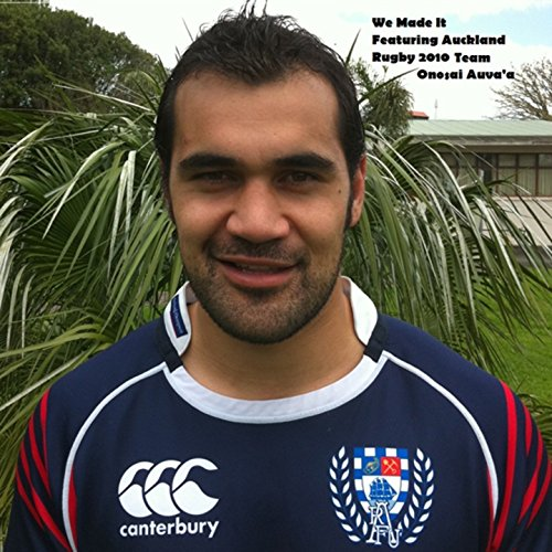 We Made It (feat. Auckland Rugby 2010 Team)