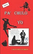 PA' CHULO YO