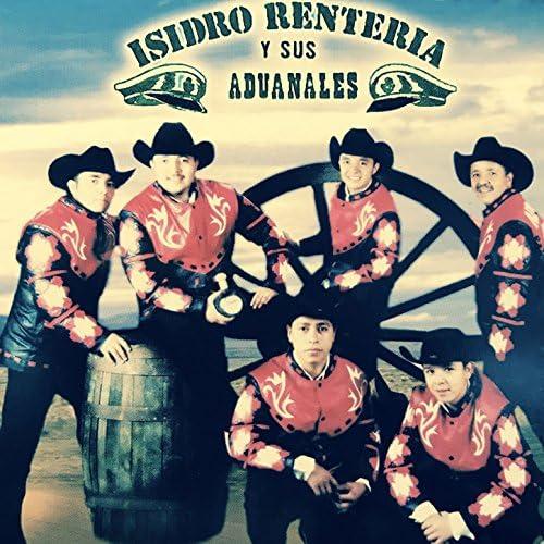 Isidro Rentería & Los Aduanales