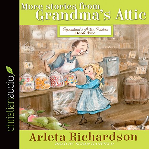 More Stories from Grandma's Attic audiobook cover art