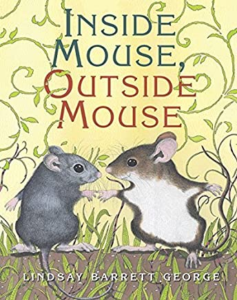 Inside Mouse, Outside Mouse by Lindsay Barrett George (2006-02-21)