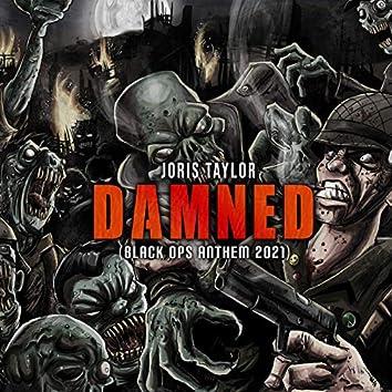 Damned (Black Ops Anthem 2021)
