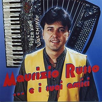 Maurizio Russo...E I Suoi Amici