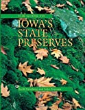 The Guide to Iowa's State Preserves (Bur Oak Guide)