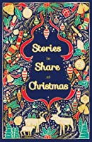 Stories to Share at Christmas (Scholastic Classics)