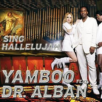 Sing Hallelujah (feat. Dr. Alban)