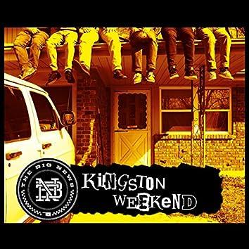 Kingston Weekend