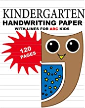 Kindergarten Handwriting Paper with Lines for ABC Kids: No More Tears Handwriting Workbook | Cute Owl Cover (Handwriting P...