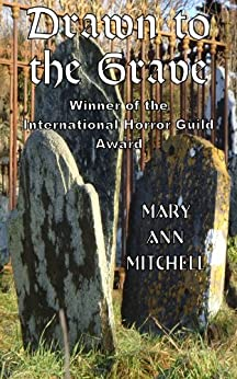 Drawn to the Grave by [Mary Ann Mitchell]