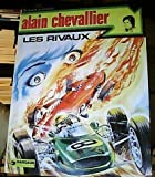 Les Rivaux - Une histoire du journal Tintin (Alain Chevallier)