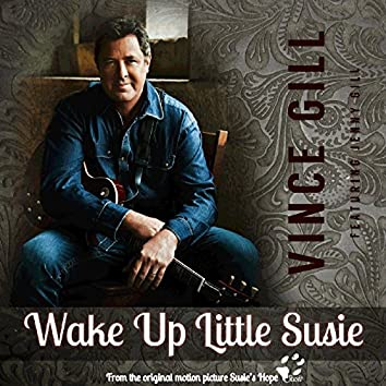 """Wake up Little Susie (From """"Susie's Hope"""") [feat. Jenny Gill]"""
