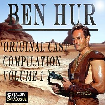 'Ben Hur Original Cast' Compilation Volume I