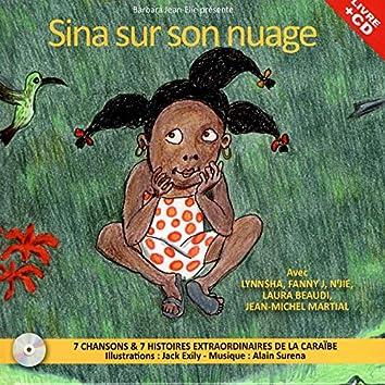 Sina sur son nuage (feat. Jean Michel Martial)