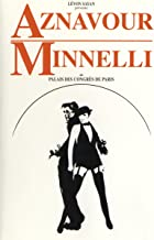 Charles Aznavour & Liza Minnelli Au Palais De Congres De Paris