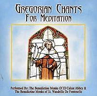 Gregorian Chants for Meditation