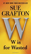 W is for Wasted (A Kinsey Millhone Novel)