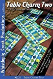 Whistlepig Creek Productions Pattern Table Charm Two