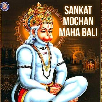 Sankat Mochan Maha Bali