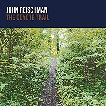 The Coyote Trail (feat. Mike Witcher, Sharon Gilchrist, Sullivan Tuttle, Trent Freeman & Chris Jones)