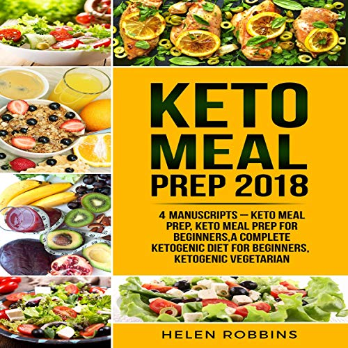 Keto Meal Prep 2018: 4 Manuscripts cover art