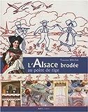 L'Alsace brodée au point de tige