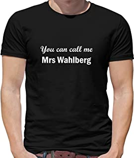 You Can Call Me Mrs Wahlberg - Mens Crewneck T-Shirt - 7 Colours