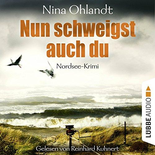 Nun schweigst auch du (John Benthien - Die Jahreszeiten-Reihe 5) audiobook cover art
