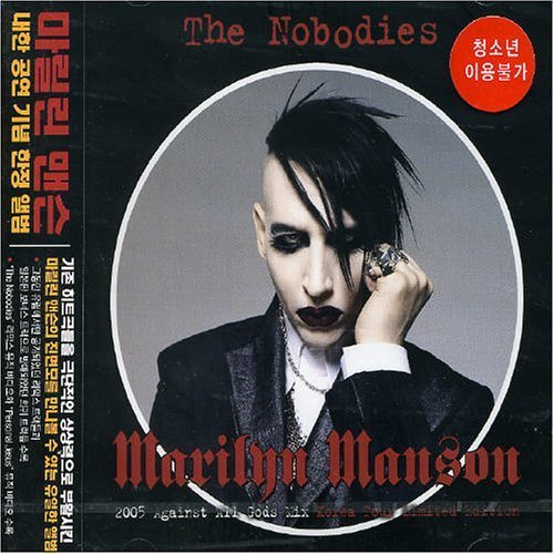 Nobodies: 2005 Against All God Mix by Marilyn Manson (2005) Audio CD