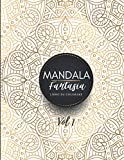 Mandala fantasia: libro da colorare