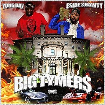 Big Tymers (feat. Eside Shawty)