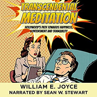 Transcendental Meditation: Hollywood's Path Towards Happiness, Contentment and Tranquility audiobook cover art