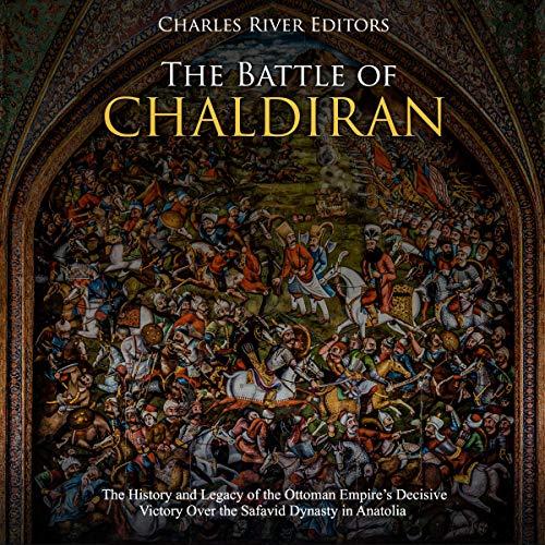 The Battle of Chaldiran audiobook cover art