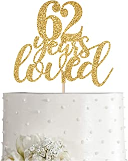 Gold Glitter 62 Years Loved Cake Topper, Women Gold Happy 62nd Birthday Cake Topper, Birthday Party Decorations, Supplies