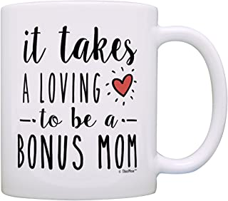 Stepmom Gifts It Takes a Loving Heart to be a Bonus Mom Mothers Day Gifts for Stepmom Stepmother Gift Coffee Mug Tea Cup White