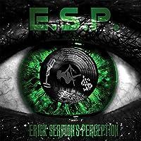 E.S.P. [Explicit] by Erick Sermon (2015-05-03)