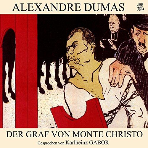 Der Graf von Monte Christo                   Autor:                                                                                                                                 Alexandre Dumas                               Sprecher:                                                                                                                                 Karlheinz Gabor                      Spieldauer: 14 Std.     94 Bewertungen     Gesamt 3,7