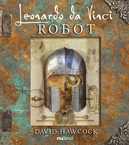 Leonardo da Vinci. Robot. Libro pop-up. Ediz. illustrata