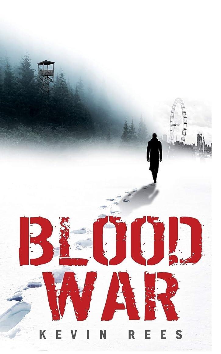 チロゴール次へBlood War (The Bloodeaters Trilogy:)