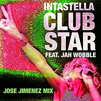 Club Star - Jose Jimenez Mixes