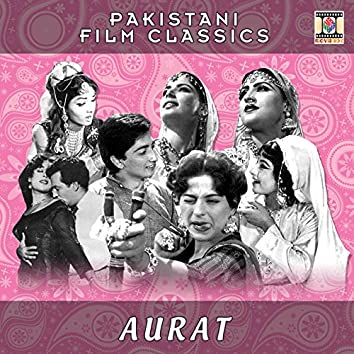 Aurat (Pakistani Film Soundtrack)