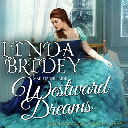 Mail Order Bride - Westward Dreams audiobook cover art