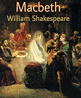Macbeth Annotated William Shakespeare's plays   Kindle ...