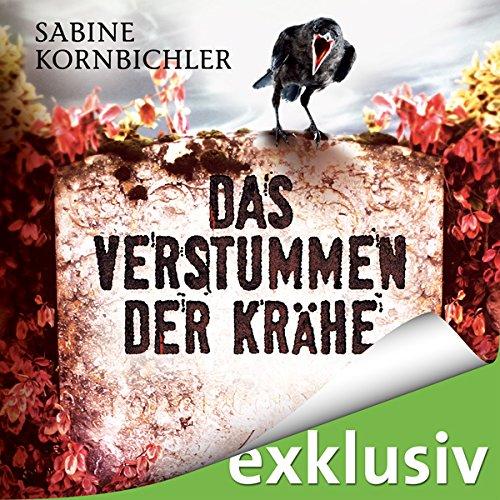 Das Verstummen der Krähe (Kristina Mahlo 1) audiobook cover art