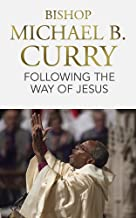Following the Way of Jesus: A clarion call to join the Jesus movement