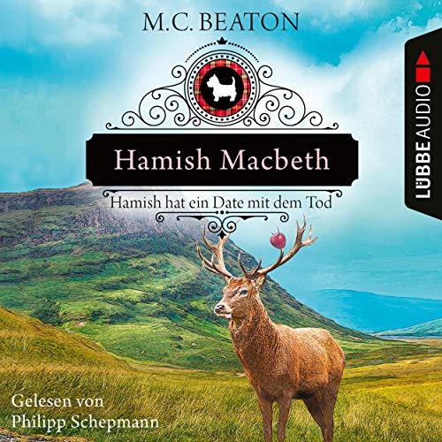 Couverture de Hamish Macbeth hat ein Date mit dem Tod